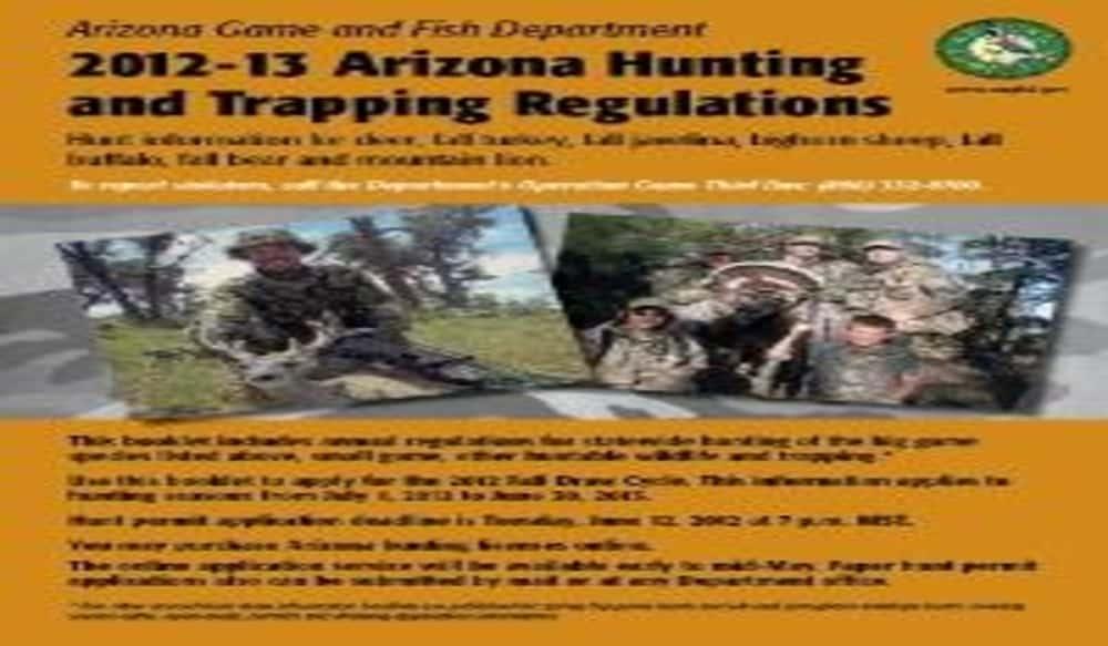 2012 13 arizona hunting and trapping regulations available for Arizona fishing regulations
