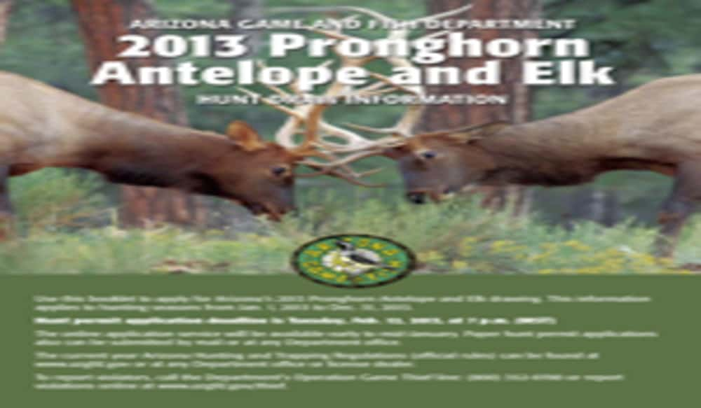 Arizona deadline to apply for elk pronghorn hunts is feb for Az game and fish draw results 2017