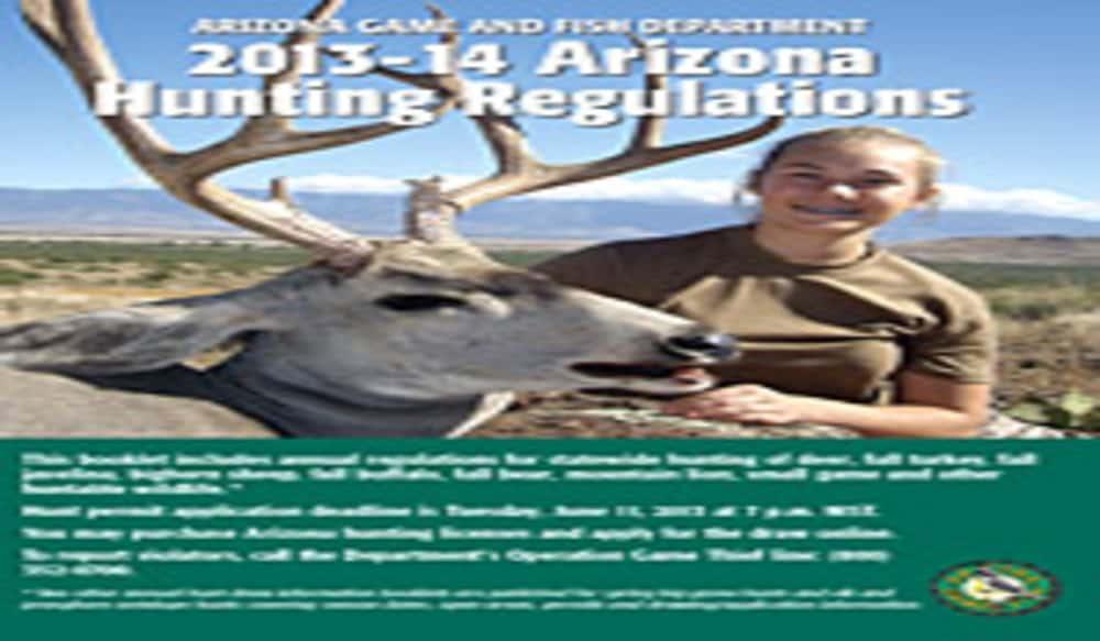 2013 14 arizona hunting regulations are available online for Arizona fishing regulations
