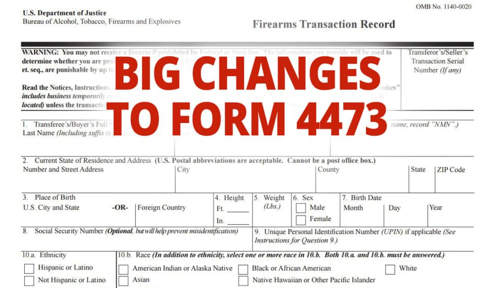 Atf Form 4473 Firearms Transaction Record Has Been Significantly
